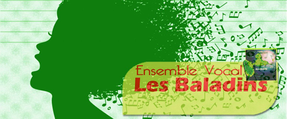 Ensemble Vocal les BAladins de Guadeloupe